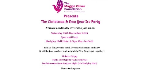 The Maggie Oliver Foundation Christmas & New Year Ice Party tickets