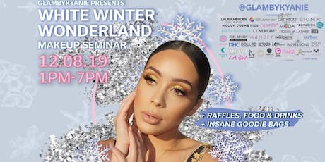 ALL WHITE WINTER WONDERLAND MAKEUP SEMINAR | PRESENTED BY: @GLAMBYKYANIE tickets