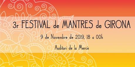 3r Festival de Mantres de Girona entradas