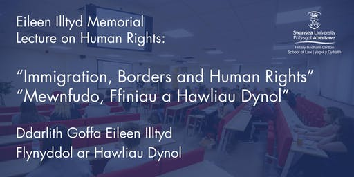 The Annual Eileen Illtyd Memorial Lecture on Human Rights