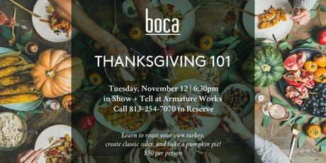 Boca Thanksgiving 101  tickets