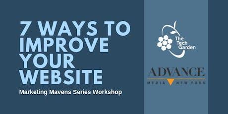 Marketing Mavens: 7 Ways To Improve Your Website tickets