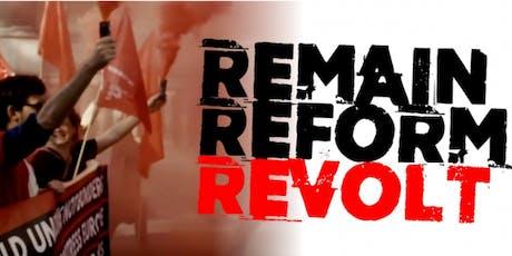 Remain Reform Revolt - Preston tickets