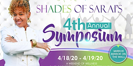 Shades of Sarai 4th Annual Symposium tickets