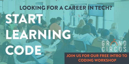 Grand Circus x Affirmations: FREE Intro to Coding Workshop