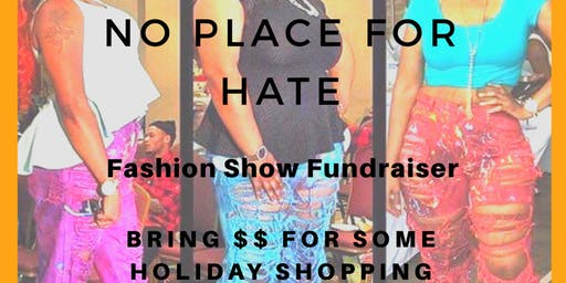 Copy of NO Place For Hate Fashion Show