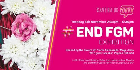 Savera UK Youth #EndFGM Exhibition tickets