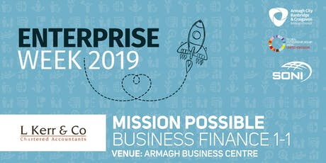 Mission Possible: Business Finance 1-1 Armagh Business Centre tickets