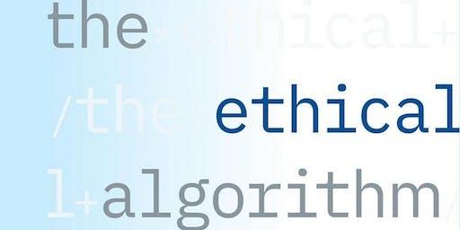 Michael Kearns - The Ethical Algorithm