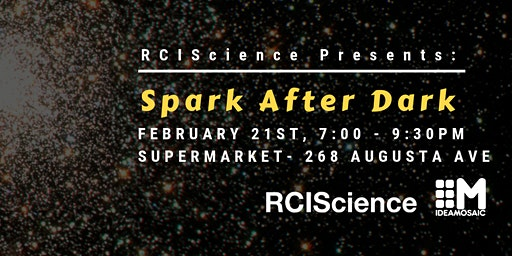 Spark After Dark: SciCommTO Edition - Presented by RCIScience