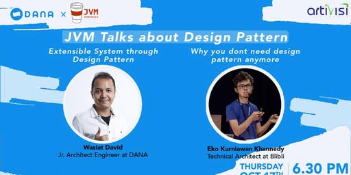 JVM Meetup #24 - JVM x DANA  - Talk About Design Pattern