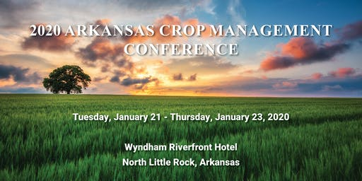 2020 Arkansas Crop Management Conference
