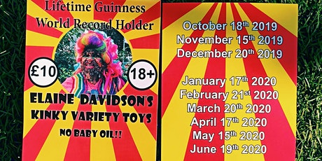 Guinness World Holder Elaine Davidson's Kinky Variety Toys, NO BABY OIL tickets