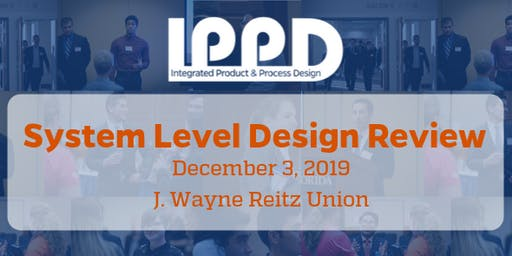 2019 IPPD System Level Design Review