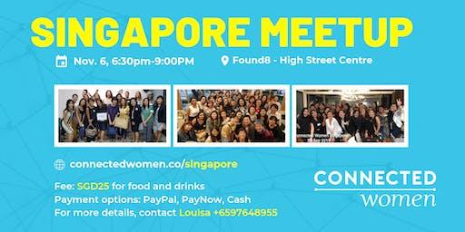 #ConnectedWomen Meetup - Singapore (SG) - November 6