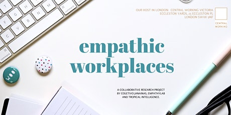 Empathic Workplaces (London) tickets