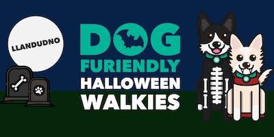 Halloween Walkies - Llandudno