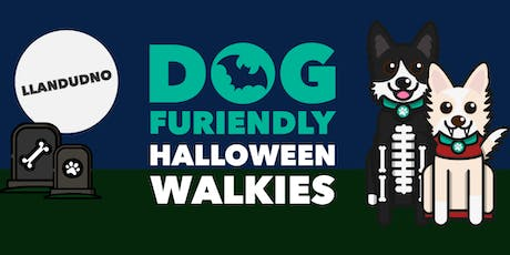 Halloween Walkies - Llandudno tickets