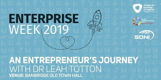 An Entrepreneurs Journey with Dr Leah Totton