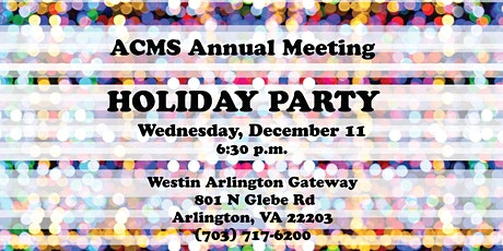 2019 ACMS Annual Meeting | Holiday Party tickets