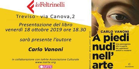 IoArte presenta Carlo Vanoni con il Libro a piedi nudi nell'arte biglietti
