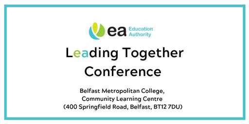 Leading Togehter Conference, Locality 3 - Belfast Metropolitian College