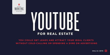 YouTube for Real Estate tickets