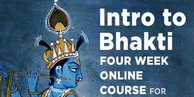 Intro to Bhakti with Doyal Gauranga