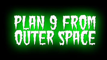 """Plan 9 From Outer Space"""