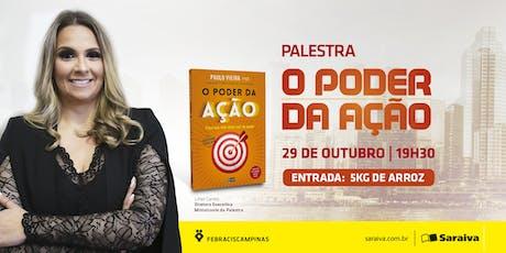 [CAMPINAS/SP] 29/10   Palestra O Poder da Ação na Saraiva Campinas ingressos