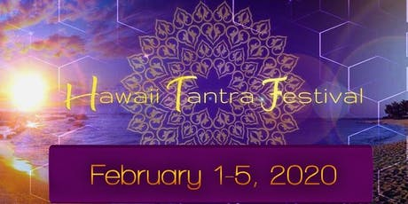 Hawaii Tantra Festival 2020 tickets