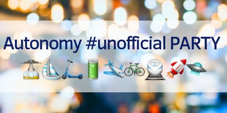 #Unofficial Party - Autonomy & the Urban mobility summit tickets