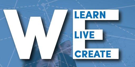 We Learn, We Live, We Create