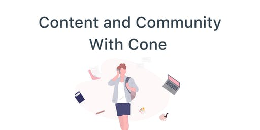 Content + Community With Cone.