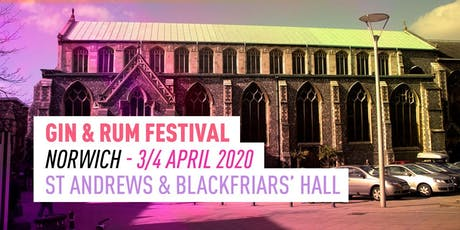The Gin & Rum Festival - Norwich - 2020 tickets
