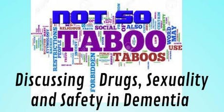 Discussing Drugs, Sexuality and Safety in Dementia tickets