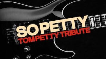 Tom Petty Tribute: So Petty