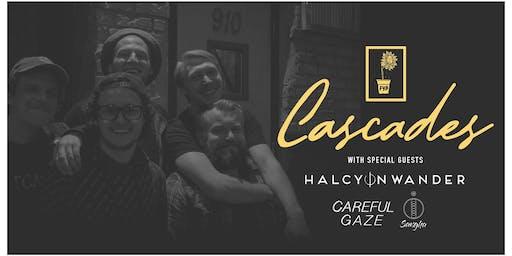 Cascades // Halcyon Wander // Careful Gaze // Sangha