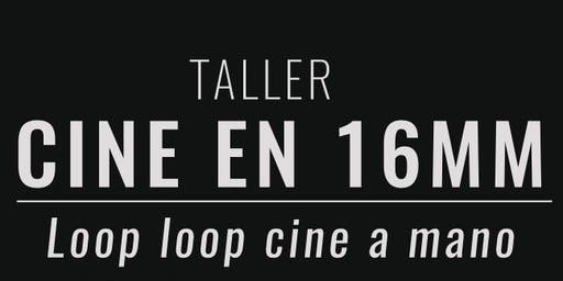 Taller de Loop Loop Cine a Mano