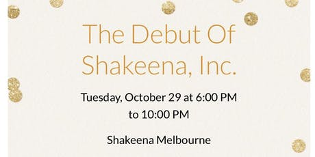 The Debut of Shakeena, Inc. tickets