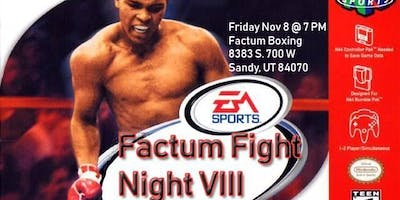 Factum Fight Night 8