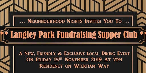 Langley Park Fundraising Supper Club