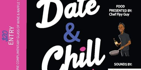 Date and Chill tickets