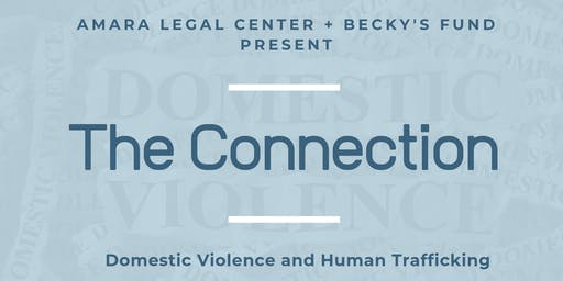 The Connection: Domestic Violence and Human Trafficking