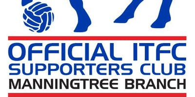 Official Ipswich Town Football Club Manningtree Branch - ITFC Lawford Event