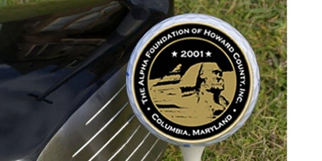 The Alpha Foundation of Howard County Presents the 14th Annual AFHC Golf Classic tickets