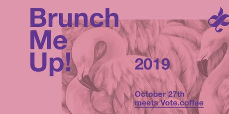 Brunch Me Up! meets Vote.coffee Tickets