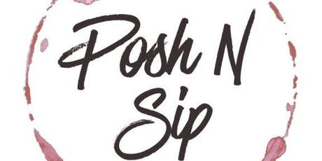 POSH-N-SIP  University Place tickets