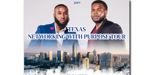 2019 Texas Networking with Purpose Tour