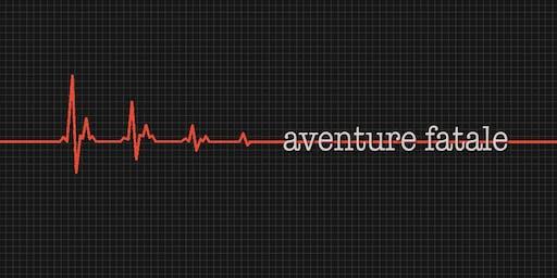 False Peaks Presents: Aventure Fatale